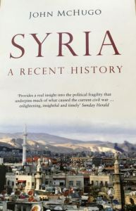 Syria - A Recent History by John McHugo